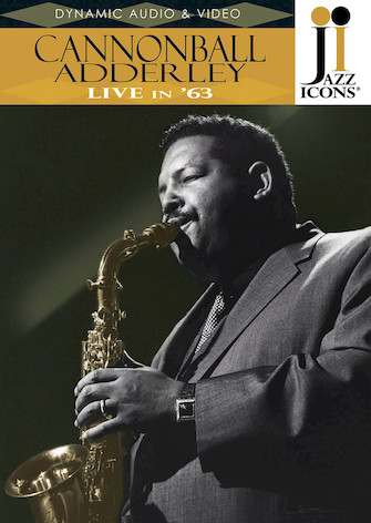 Cannonball Adderley – Live in '63