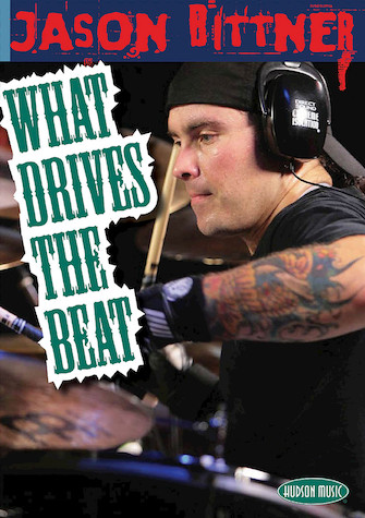 Product Cover for Jason Bittner – What Drives the Beat