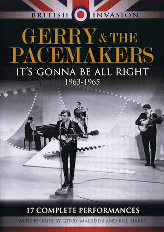 Gerry & The Pacemakers – It's Gonna Be All Right: 1963-1965