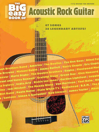 The Big Easy Book of Acoustic Guitar - 67 Songs by 38