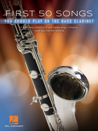 Product Cover for First 50 Songs You Should Play on Bass Clarinet