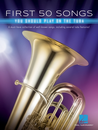 Product Cover for First 50 Songs You Should Play on Tuba