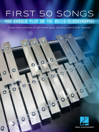 Product Cover for First 50 Songs You Should Play on the Bells/Glockenspiel