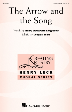 The Arrow and the Song : 3-Part Treble : Douglas Beam : Douglas Beam : Sheet Music : 00322979 : 888680977252
