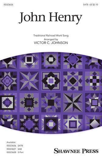 John Henry : SATB : Victor C. Johnson : Songbook : 00323626 : 888680979805 : 1540071782