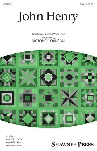 John Henry : SAB : Victor C. Johnson : Sheet Music : 00323627 : 888680979812 : 1540071790