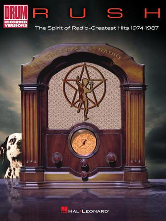 Rush – The Spirit of Radio: Greatest Hits 1974-1987