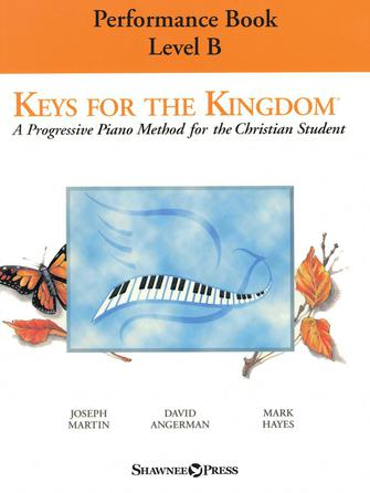 Keys for the Kingdom – Performance Book, Level B