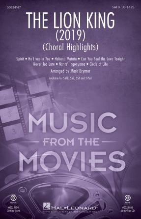 The Lion King (2019) (Choral Highlights) : SATB : Mark Brymer : Tim Rice : Sheet Music : 00324147 : 888680984489