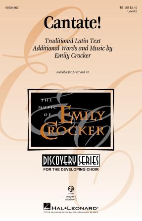 Cantate! : TB : Emily Crocker : Emily Crocker : Sheet Music : 00324662 : 888680985141