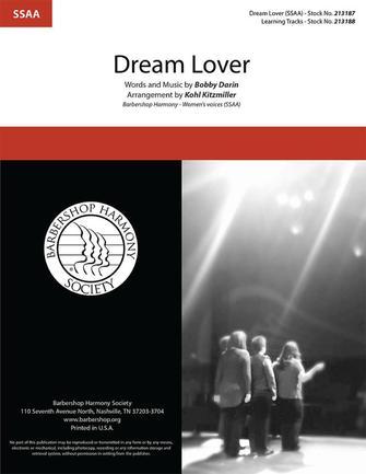 Dream Lover : SSAA : Kohl Kitzmiller : Bobby Darin : Bobby Darin : Sheet Music : 00325441