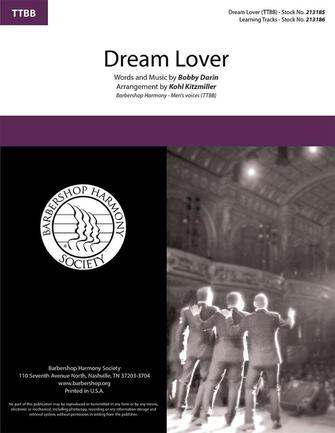 Dream Lover : TTBB : Kohl Kitzmiller : Bobby Darin : Bobby Darin : Sheet Music : 00325445