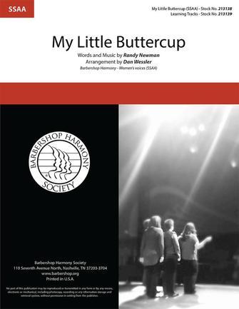 My Little Buttercup : SSAA : Dan Wessler : Randy Newman : Three Amigos : Sheet Music : 00325463