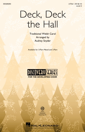 Deck, Deck The Hall : 2-Part : Audrey Snyder : Traditional : Sheet Music : 00326283 : 888680987497