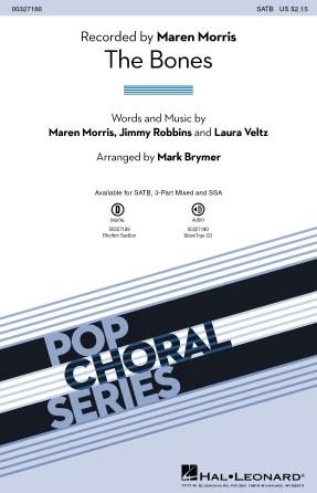 The Bones : SATB : Mark Brymer : Maren Morris : Maren Morris : Sheet Music : 00327186 : 888680988838