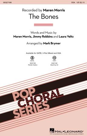 The Bones : SSA : Mark Brymer : Maren Morris : Maren Morris : Sheet Music : 00327188 : 888680988852