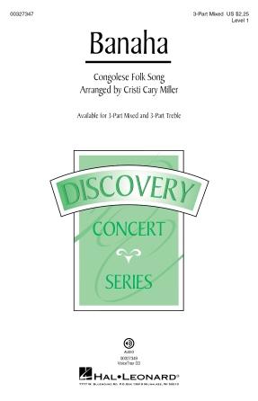 Banaha : 3-Part Mixed : Cristi Cary Miller : Sheet Music : 00327347 : 888680989293