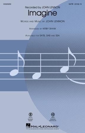 Imagine : SATB : Kirby Shaw : John Lennon : The Beatles : Sheet Music : 00329259 : 840126905502