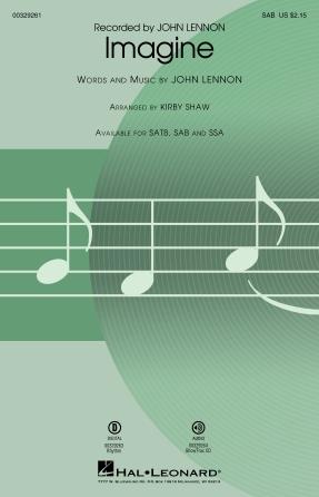 Imagine : SAB : Kirby Shaw : John Lennon : The Beatles : Sheet Music : 00329261 : 840126905519