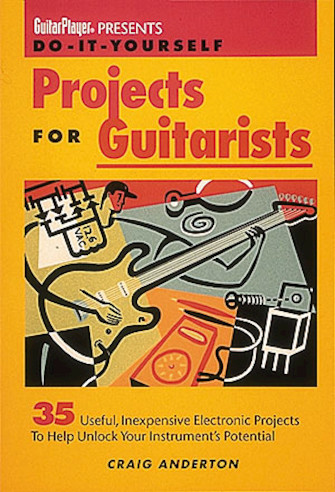 Product Cover for Guitar Player Presents Do-It-Yourself Projects for Guitarists