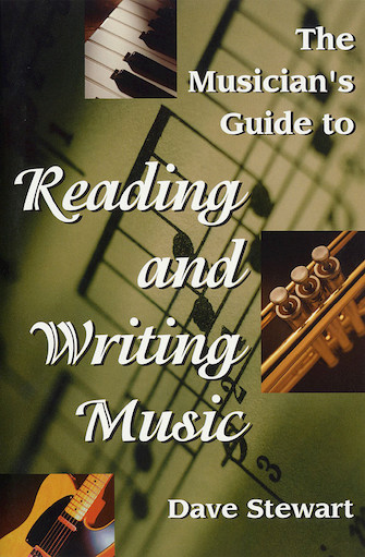 The Musician's Guide to Reading & Writing Music – Revised 2nd Ed.