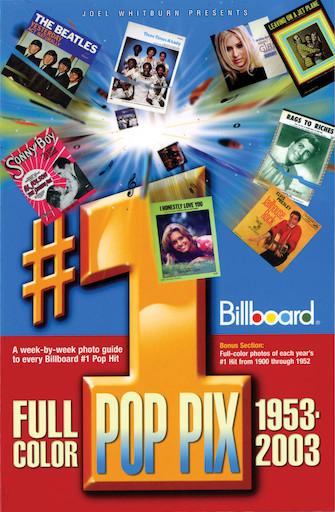 Joel Whitburn Presents #1 Pop Pix, 1953-2003
