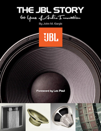 The JBL Story – 60 Years of Audio Innovation