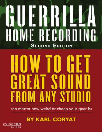Product Cover for Guerrilla Home Recording – 2nd Edition