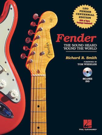 Fender: The Sound Heard 'Round the World