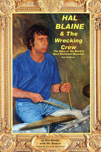 Hal Blaine and the Wrecking Crew – 3rd Edition