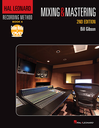 Product Cover for Hal Leonard Recording Method – Book 6: Mixing & Mastering – 2nd Edition