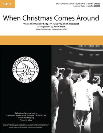 When Christmas Comes Around : SATB : Adam Scott : Sheet Music : 00333986 : 840126907995