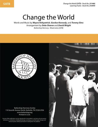 Change the World : SATB : Deke Sharon & David Wright : Eric Clapton : Sheet Music : 00333992