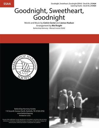 Goodnight, Sweetheart, Goodnight : SSAA : Mel Knight : Calvin Carter : Songbook : 00333997