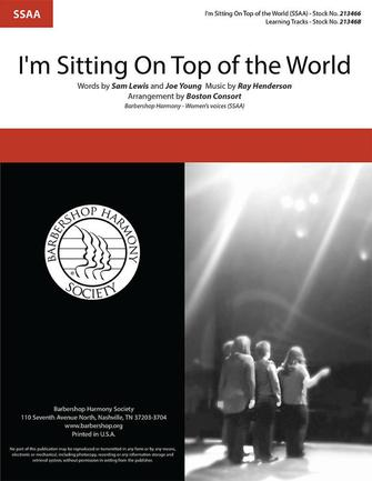 I'm Sitting on Top of the World : SSAA : Boston Consort : Sheet Music : 00334010 : 840126908053