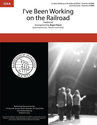 I've Been Working on the Railroad : SSAA : Roger Payne : Traditional : Sheet Music : 00334013 : 812817022362