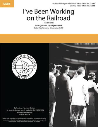 I've Been Working on the Railroad : SATB : Roger Payne : Sheet Music : 00334014