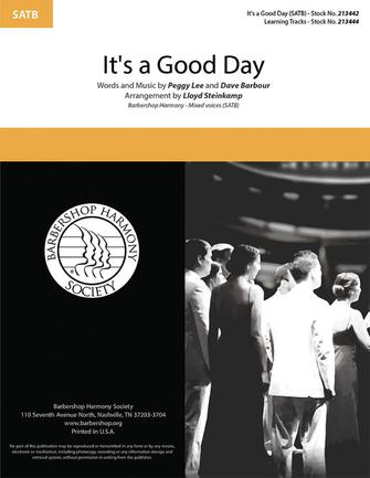 It's a Good Day : SATB : Lloyd Steinkamp : Peggy Lee : Sheet Music : 00334017 : 812817022171