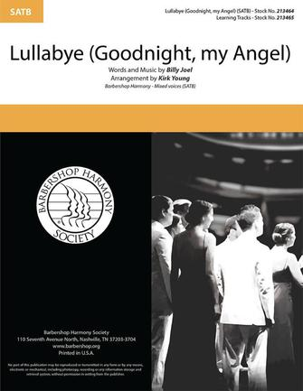 Lullabye (Goodnight, my Angel) : SATB : Kirk Young : Billy Joel : The Gas House Gang : Sheet Music : 00334019