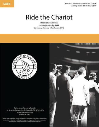Ride the Chariot : SATB : Barbershop Harmony Society : Sheet Music : 00334021 : 812817022324