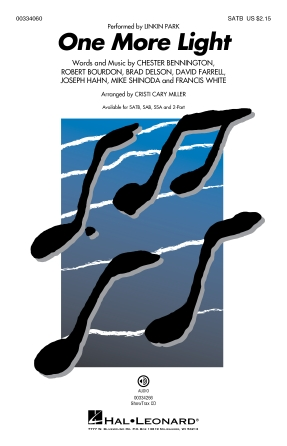 One More Light : SATB : Cristi Cary Miller : Linkin Park : Songbook Book : 00334060 : 840126908190
