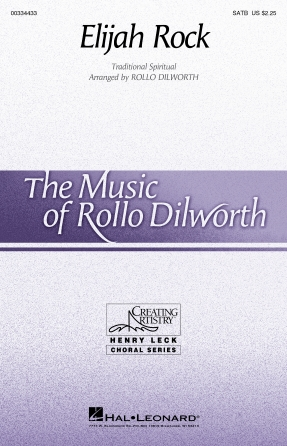 Elijah Rock : SATB : Rollo Dilworth : Sheet Music : 00334433 : 840126909791
