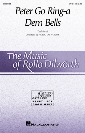 Peter Go Ring-a Dem Bells : SATB : Rollo Dilworth : Sheet Music : 00334434 : 840126909807