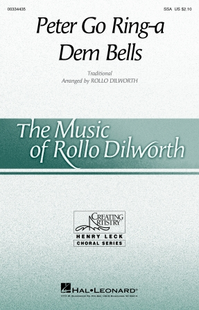 Peter Go Ring-a Dem Bells : SSA : Rollo Dilworth : Sheet Music : 00334435 : 840126909814