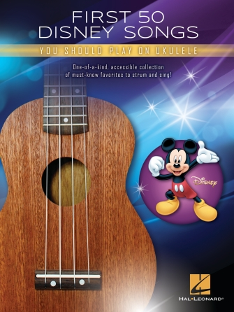 Product Cover for First 50 Disney Songs You Should Play on Ukulele