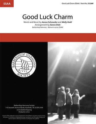 Good Luck Charm : SSAA : Aaron Dale : OC Times : Sheet Music : 00337861
