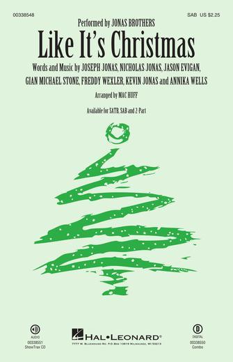 Like It's Christmas : SAB : Mac Huff : The Jonas Brothers : Sheet Music : 00338548 : 840126913644