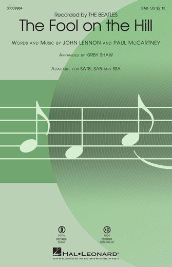 The Fool on the Hill : SAB : Kirby Shaw : Lennon,J & McCartney,P : The Beatles : Sheet Music : 00339984 : 840126918076