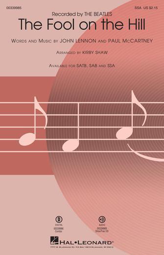 The Fool on the Hill : SSA : Kirby Shaw : Lennon,J & McCartney,P : The Beatles : Sheet Music : 00339985 : 840126918083