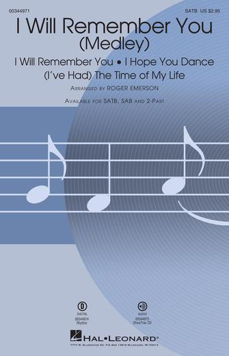 I Will Remember You (Medley) : SATB : Roger Emerson : Sheet Music : 00344971 : 840126918618